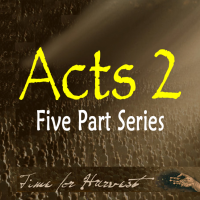 Acts 2 - Time For Harvest