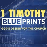 1 Timothy - Blueprints...
