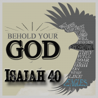 Isaiah - Behold Your God